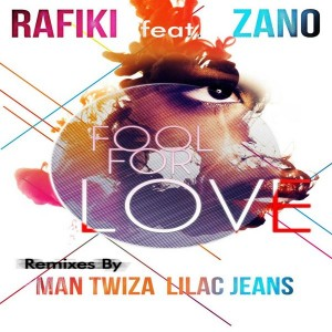 Rafiki feat. Zano - Fool for Love [Chymamusiq Records]