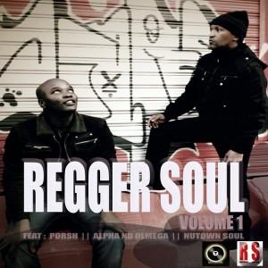 Regger Soul - Volume 1 [Regger Soul]