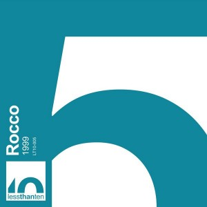 Rocco - 1999 [Less Than Ten]