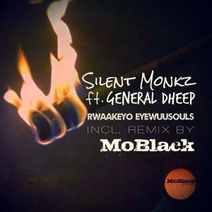 Silent Monkz feat. General Dheep - Rwaakeyo EyeWuuSouls [MoBlack Records]