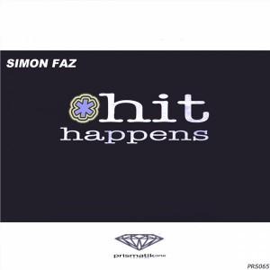 Simon Faz - Hit Happens [Prismatikone Records]