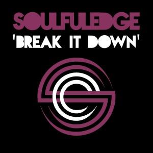Soulfuledge - Break It Down [Soulfuledge Recordings]