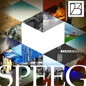 Speeg - Keep The Fire Burning EP [12-3 Recordings]