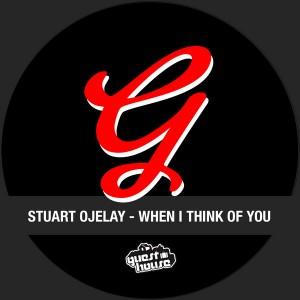 Stuart Ojelay - When I Think Of You [Guesthouse]