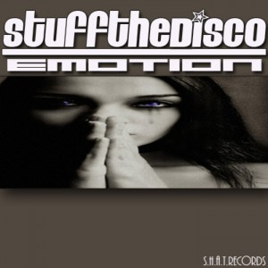 Stuff The Disco - Emotion [SHAT]
