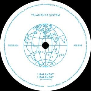 Talamanca System - Balanzat [International Feel Recordings]