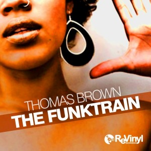 Thomas Brown - The Funktrain [ReVinyl]