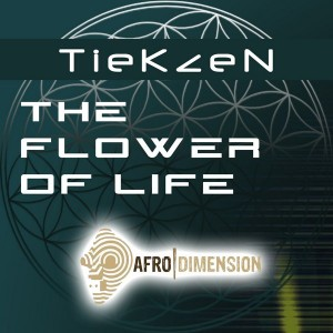 TieKzeN - The Flower of Life [Afro Dimension Records]
