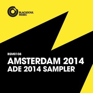 VA - Amsterdam 2014 ADE Sampler [Blacksoul]