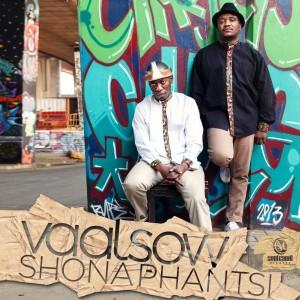 Vaalsow - Shonaphantsi [Soul Candi Records]