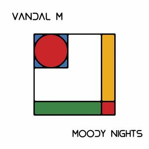 Vandal M - Moody Nights [FOMP]