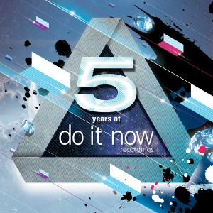 Various - 5 Years Of Do It Now Recordings [Do It Now Recordings]