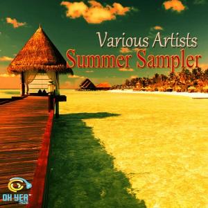 Various Artist - Summer Sampler [Ohyea Muziq]