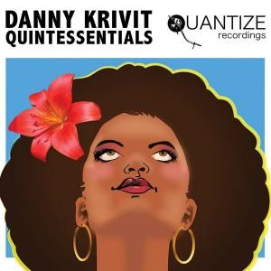 Various Artists - Danny Krivit Quintessentials [Quantize Recordings]