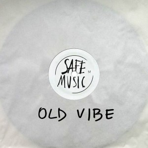 Various Artists - Old Vibe - Part 1 [Safe Music]