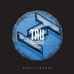 Various Artists - Tru Thoughts 15th Anniversary [Tru Thoughts]