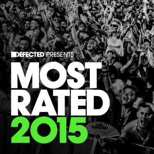 Various - Defected Presents Most Rated 2015 [Defected]
