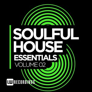Various - Soulful House Essentials Vol 2 [LW Recordings]