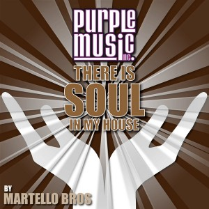 Various - There Is Soul In My House Martello Bros [Purple Music]