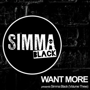 Various - Want More Presents Simma Black (Vol Three) [Simma Black]