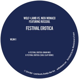 Wolf + Lamb vs Nick Monaco feat. Russoul - Festival Erotica [Wolf + Lamb Records]