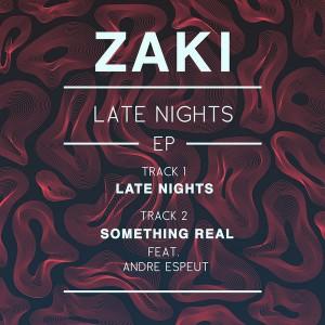 Zaki - Late Nights EP [Muak Music]