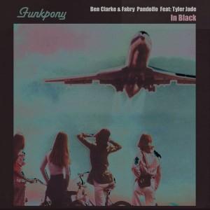 Ben Clarke & Fabry Pandolfo feat. Tyler Jade - In Black [Funkpony Records]