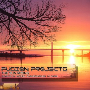 Fusion Projects - The Sun Rising [Mathye Records]