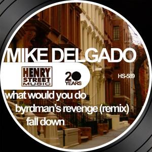 Mike Delgado - Mike Delgado [Henry Street Music]