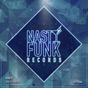 SVET - Body Bass [NastyFunk Records]