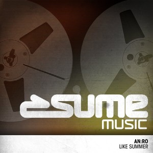 AN-RO - Like Summer [Sume Music]