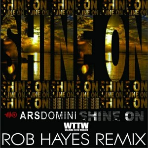 ARS Domini - Shine On (Rob Hayes Remix) [Welcome To The Weekend]