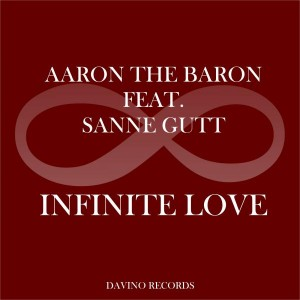 Aaron the Baron feat. Sanne Gutt - Infinite Love [Davino Records]