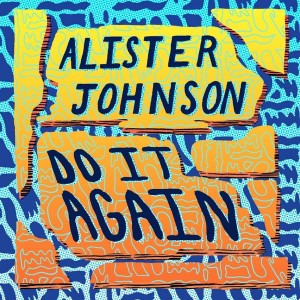 Alister Johnson - Do It Again [Do Right! Music]