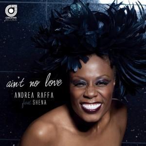Andrea Raffa feat. Shena - Ain't No Love [Checktime Records]