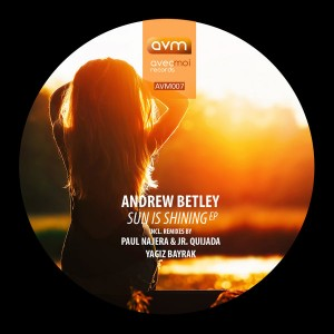 Andrew Betley - Sun Is Shining [Avec Moi Records]