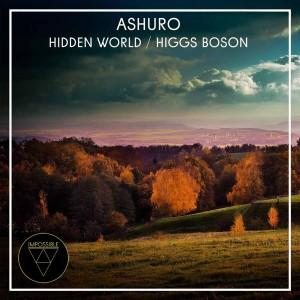 Ashuro - Hidden World__Higgs Boson [Impossible]