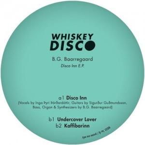 B.G. Baarregaard - Disco Inn EP [Whiskey Disco]