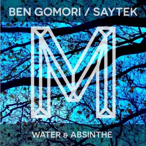 Ben Gomori - Water & Absinthe [Monologues Records]