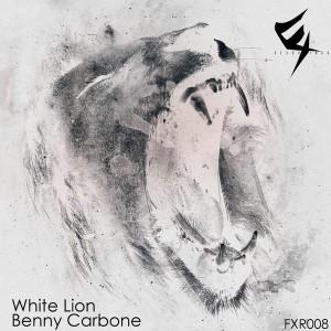 Benny Carbone - White Lion [Fx Recordings]