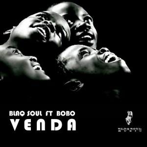 Blaq Soul - Venda [Blaq Soul Music]