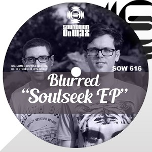 Blurred - Soulseek EP [SOUNDMEN On WAX]