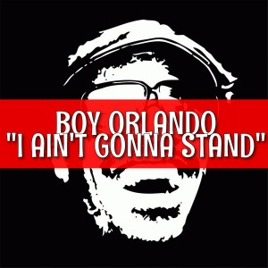Boy Orlando - Ain't Gonna Stand For It [AcouSticks]