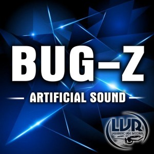 Bug-Z - Artificial Sound [Liquidistic Vibe Records]