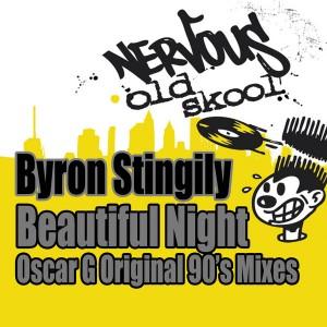 Byron Stingily - Beautiful Night - Oscar G Original 90s Mixes [Nervous Old Skool]