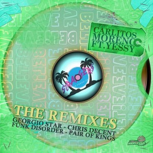 Carlitos Moreno feat.. Yessy - Believe (The Remixes) [Strangers in Paradise Recordings (SIPREC)]