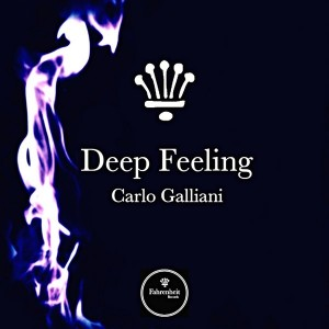 Carlo Galliani - Deep Feeling [Fahrenheit Records]