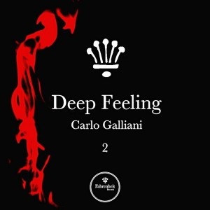 Carlo Galliani - Deep Feeling, Vol. 2 [Fahrenheit Records]