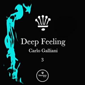 Carlo Galliani - Deep Feeling, Vol. 3 [Fahrenheit Records]