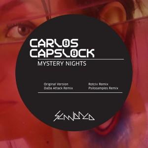 Carlos Capslock - Mystery Nights [Scandalo]